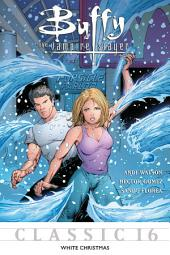 Buffy the Vampire Slayer Classic #16: White Christmas