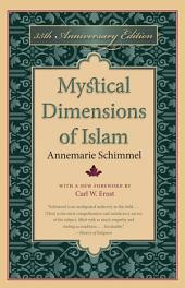 Mystical Dimensions of Islam: Edition 2