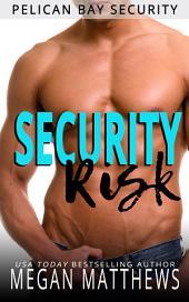 Security Risk: Pelican Bay Security Book 1