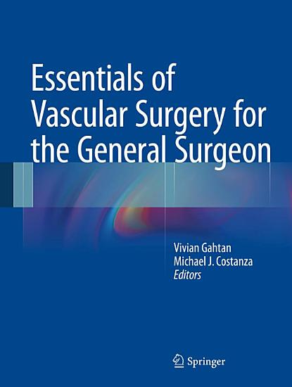 Essentials of Vascular Surgery for the General Surgeon PDF