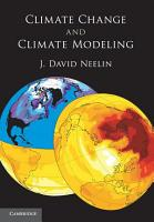 Climate Change and Climate Modeling PDF