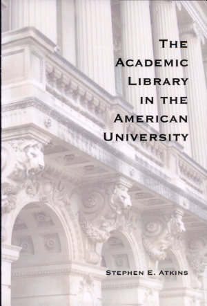 The Academic Library in the American University PDF