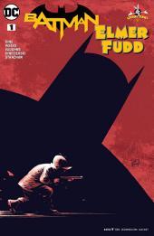 Batman/Elmer Fudd Special (2017-) #1