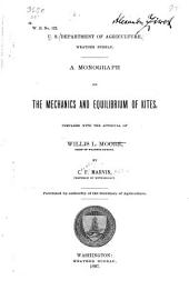 A Monograph on the Mechanics and Equilibrium of Kites