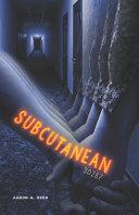 Download Subcutanean 30287 Book