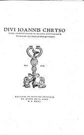 Diui Ioannis Chrysostomi Commentariorum in Acta apostolorum homiliae quinquagintaquinque: Volumes 5-6