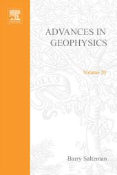 Advances in Geophysics: Volume 20