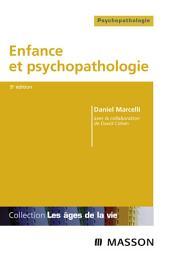 Enfance et psychopathologie: Édition 8