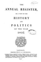 Annual Register: Volume 99