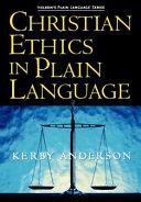 Christian Ethics in Plain Language