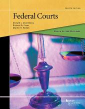Black Letter Outline on Federal Courts: Edition 4