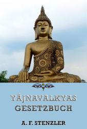 Yajnavalkya's Gesetzbuch (Philosophie des Ostens)