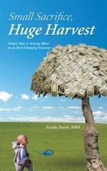 Small Sacrifice Huge Harvest Book PDF