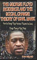 The George Floyd Incidence and the Social Change Theory of Karl Marx PDF