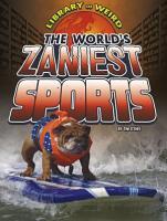 The World s Zaniest Sports PDF