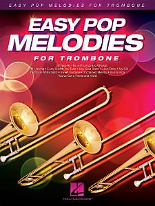 Easy Pop Melodies for Trombone Book