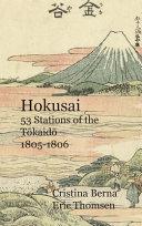Hokusai 53 Stations of the Tōkaidō 1805-1806: Hardcover