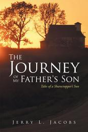 The Journey of My Father's Son