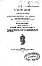 El cólera morbo, primeros auxilios que se deben administrar a los colegios antes de la llegada del médico ...
