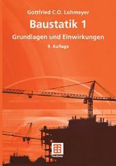 Baustatik 1: Grundlagen und Einwirkungen, Ausgabe 9