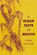 A Vegan Taste of Mexico