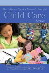 How to Open and Operate a Financially Successful Child Care Service