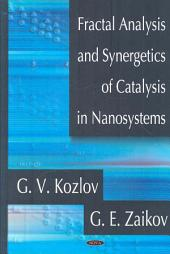 Fractal Analysis and Synergetics of Catalysis in Nanosystems