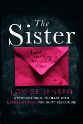 The Sister – A psychological thriller with a brilliant twist you won't see coming