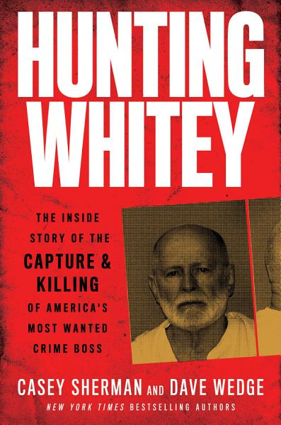 Download Hunting Whitey Book