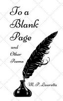 To a Blank Page and Other Poems