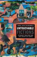 Untouchable Fictions  Literary Realism and the Crisis of Caste PDF
