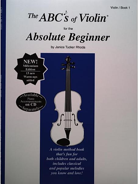 Download The Abc s of Violin for the Absolute Beginner Book