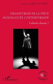 Dramaturgie de la pièce monologuée conteamporaine
