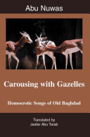 Carousing with Gazelles PDF