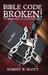 Bible Code Broken  Book PDF