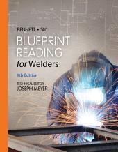 Blueprint Reading for Welders, Spiral bound Version: Edition 9