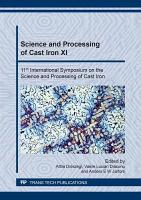 Science and Processing of Cast Iron XI PDF