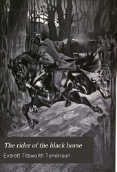 The Rider of the Black Horse: A Story of the American Revolution