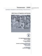 Tennessee, 2000: 2000 census of population and housing. Summary population and housing characteristics