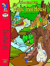 Reading with the Magic Treehouse Gr. 1-3