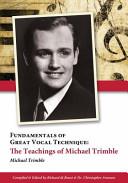 Fundamentals Of Great Vocal Technique Book PDF