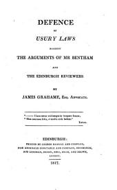 Defence of Usury Laws Against the Arguments of Mr. Bentham and the Edinburgh Reviewers