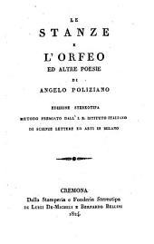 Le Stanze E L'Orfeo Ed Altre Poesie
