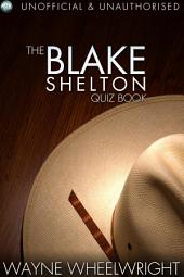 The Blake Shelton Quiz Book