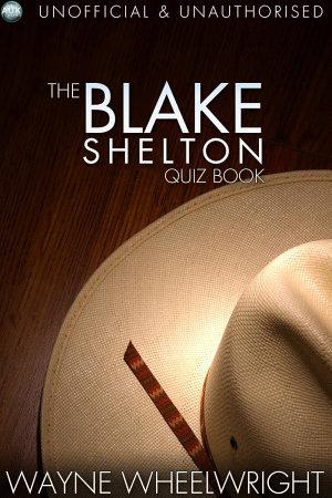 The Blake Shelton Quiz Book PDF