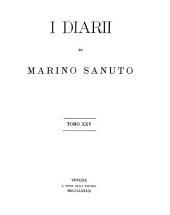 I diarii di Marino Sanuto: Volume 25