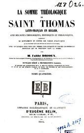 La Somme théologique de Saint Thomas: Volume4