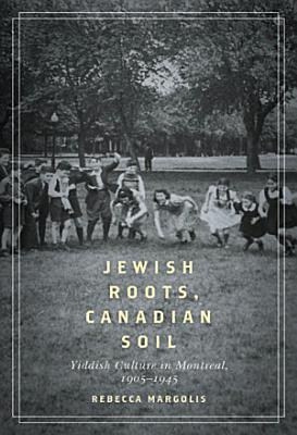 Jewish Roots  Canadian Soil PDF