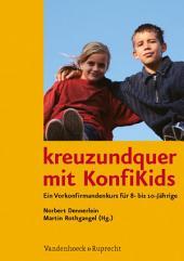kreuzundquer mit KonfiKids: Ein Vorkonfirmandenkurs für 8- bis 10-Jährige