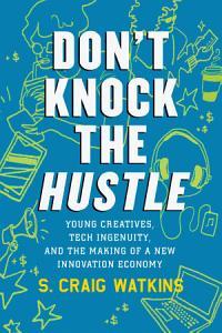 Don t Knock the Hustle PDF